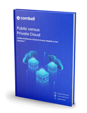 Cloud Public vs Cloud Privé - Quelle architecture Cloud est la plus adaptée à mon business ?