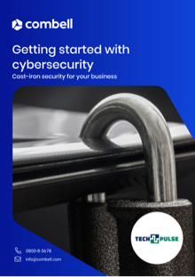Getting started with cybersecurity: cast-iron security for your business