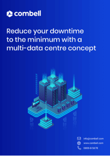 Reduce your downtime to the minimum with a multi-data centre concept