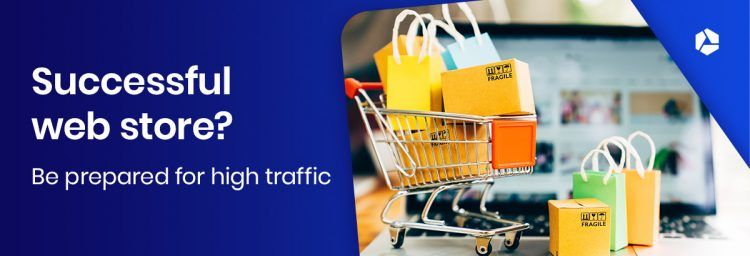 A successful web store during busy periods