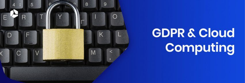 Cloud Computing en de GDPR
