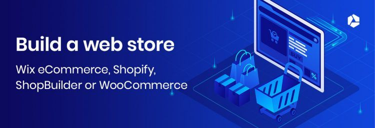 Wix eCommerce - Shopify - ShopBuilder or WooCommerce - what do you choose to build a web store