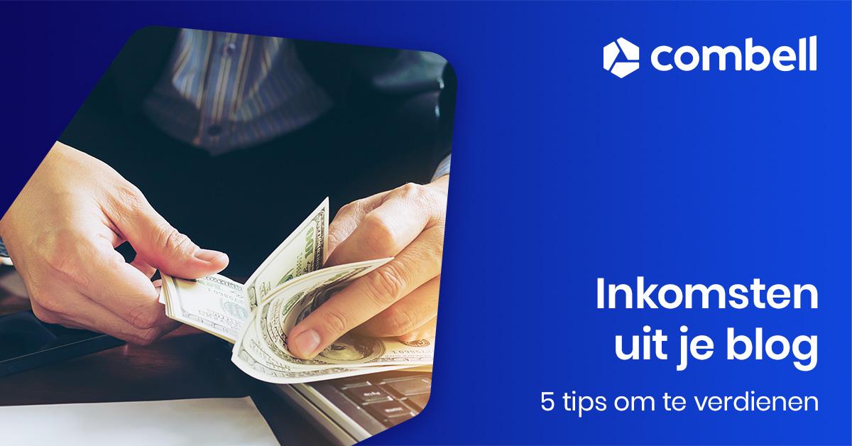 5 tips om geld te verdienen met je blog