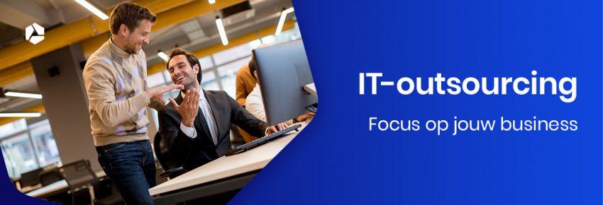 Focus op jouw business met ICT uitbesteding