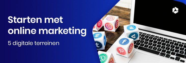 Hoe start je met online marketing