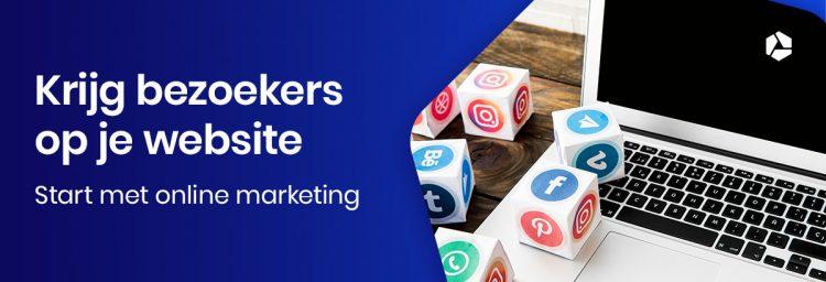 Je website staat online- start nu met online marketing om bezoekers te krijgen
