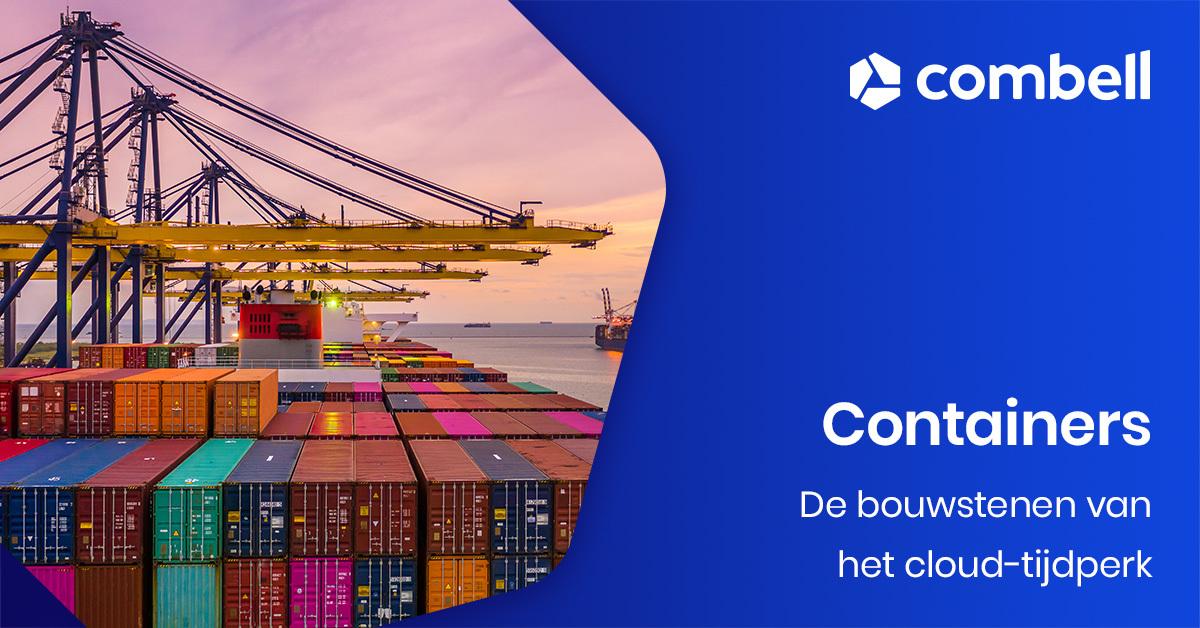 Kiezen voor containers - heb je nog servers nodig