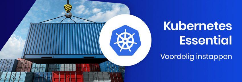 Kubernetes Essential voordelig starten met containers