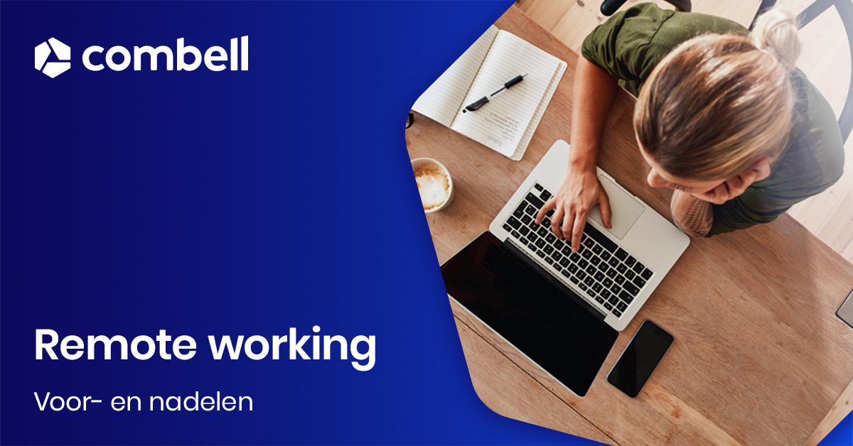 Remote working - voor en nadelen