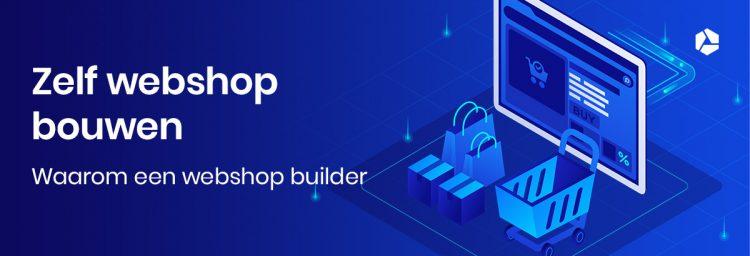 Vliegensvlug starten met e-commerce dankzij een webshop builder