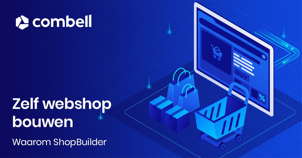 Waarom je webshop bouwen met de Combell ShopBuilder